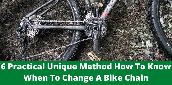 6 Practical Unique Method How To Know When To Change A Bike Chain