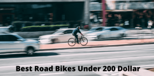 Best Road Bikes Under 200 Dollar