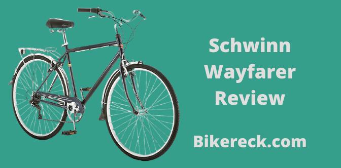 Schwinn Wayfarer Review - 7 Powerful Reasons to Buy Schwinn Wayfarer