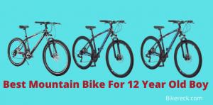 Best Mountain Bike For 12 Year Old Boy
