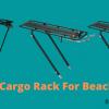 best bike Cargo Rack For Beach Cruisers